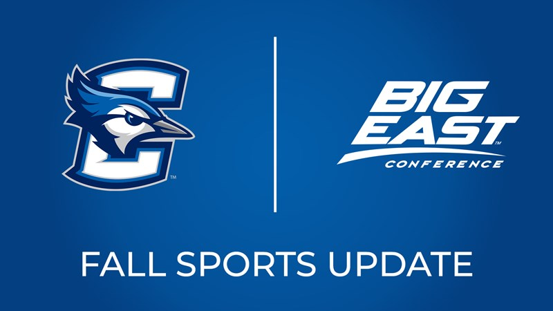 BIG EAST Announces Fall Sports Postponement - Creighton University Athletics